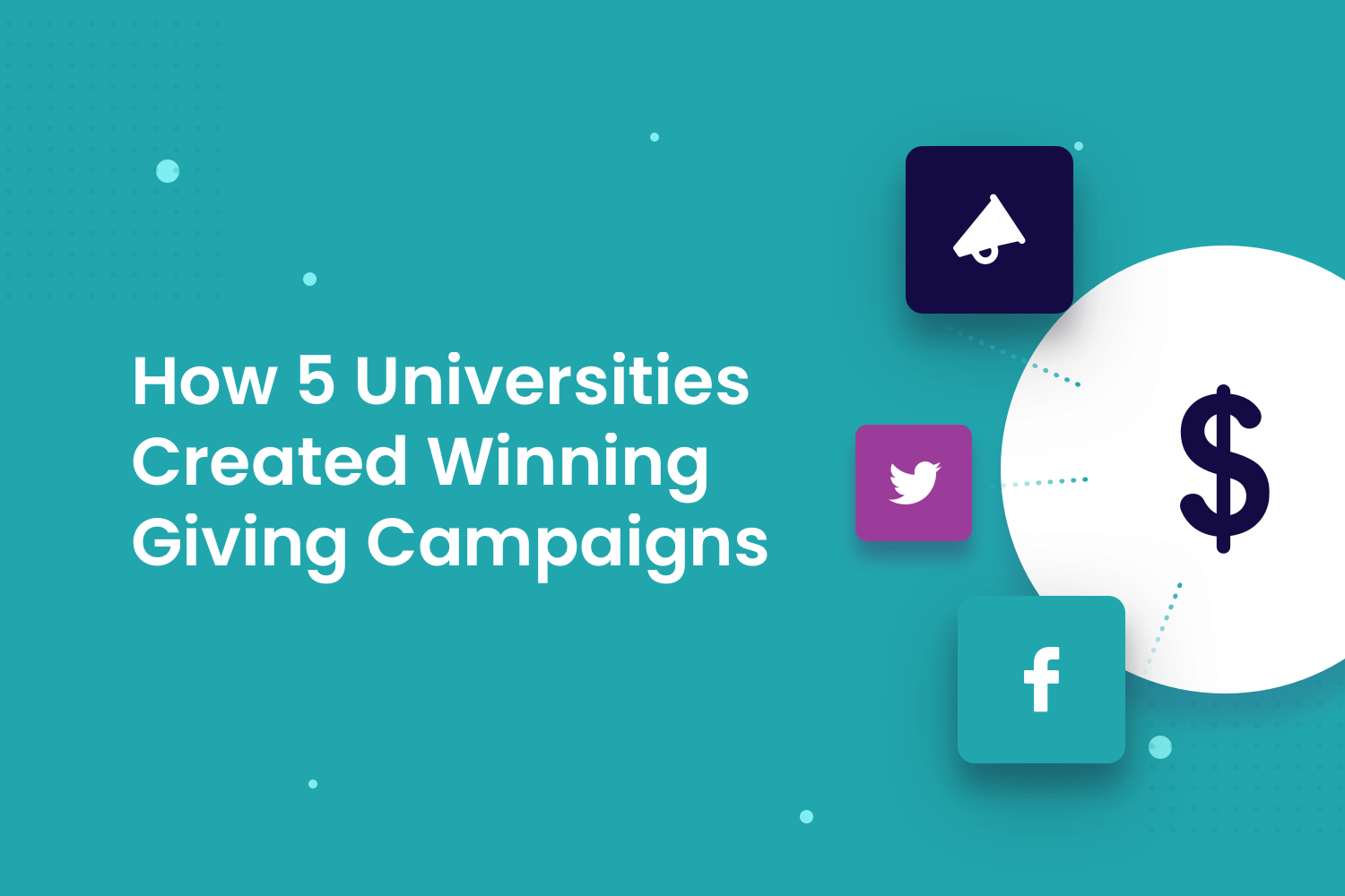 How 5 Universities Created Winning Giving Campaigns